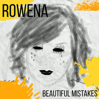 Thumbnail for the Rowena - Beautiful Mistakes link, provided by host site