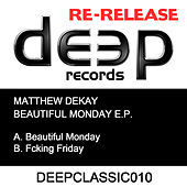 Thumbnail for the Matthew Dekay - Beautiful Monday link, provided by host site