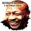 Thumbnail for the Bebo Valdés - Bebo Valdés y Su Orquesta link, provided by host site