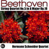 Thumbnail for the Hermann Schneider Quartet - Beethoven: String Quartet No. 5 in A Major, Op.18 link, provided by host site