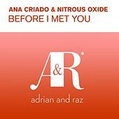 Thumbnail for the Ana Criado - Before I Met You link, provided by host site