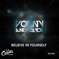 Thumbnail for the Vonny & Clyde - Believe in Yourself link, provided by host site