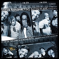 Thumbnail for the King Magnetic - Belligerent link, provided by host site