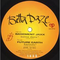Thumbnail for the Basement Jaxx - Betta Daze link, provided by host site