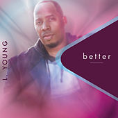 Thumbnail for the L. Young - Better link, provided by host site