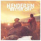 Thumbnail for the Hendersin - Better Off link, provided by host site