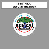 Thumbnail for the Synthika - Beyond The Rush link, provided by host site