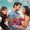 Thumbnail for the Babli Haque - Bezubaan Ishq (Original Motion Picture Soundtrack) link, provided by host site