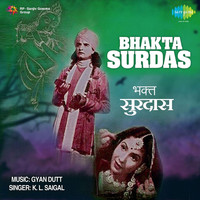 Thumbnail for the Gyan Dutt - Bhakta Surdas (Original Motion Picture Soundtrack) link, provided by host site