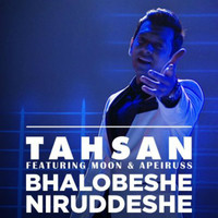 Thumbnail for the Tahsan - Bhalobeshe Niruddeshe link, provided by host site