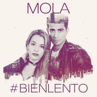 Thumbnail for the MoLa - Bien Lento link, provided by host site