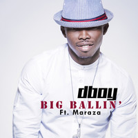 Thumbnail for the D-Boy - Big Ballin' link, provided by host site