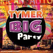Thumbnail for the Tymer - Big Party link, provided by host site