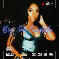 Thumbnail for the Tati - Big Tat (Freestyle) link, provided by host site
