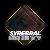 Thumbnail for the Syrebral - Big Trouble in Little China link, provided by host site