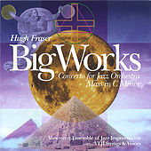 Thumbnail for the Hugh Fraser - Big Works link, provided by host site