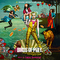 Thumbnail for the Daniel Pemberton - Birds of Prey: And the Fantabulous Emancipation of One Harley Quinn (Original Motion Picture Score) link, provided by host site