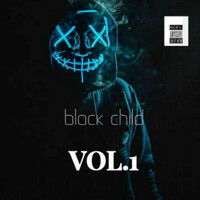 Thumbnail for the DJ Bullet - Black Child, Vol. 1 link, provided by host site
