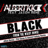 Thumbnail for the Albert Kick - Black (From the Waist Down) [The Remixes 2014] link, provided by host site