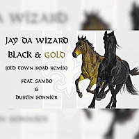 Thumbnail for the Jay Da Wizard - Black & Gold Old Town Road (Remix) link, provided by host site