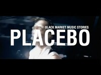 Thumbnail for the Placebo - Black Market Music Stories - Episode 3 link, provided by host site