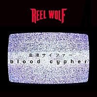 Thumbnail for the Reel Wolf - Blood Cypher link, provided by host site