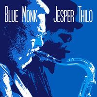 Thumbnail for the Jesper Thilo - Blue Monk link, provided by host site