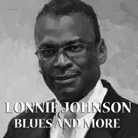 Thumbnail for the Lonnie Johnson - Blues And More link, provided by host site