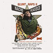 Thumbnail for the Nacho Picasso - Blunt Raps 2 link, provided by host site