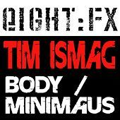 Thumbnail for the Tim Ismag - Body link, provided by host site