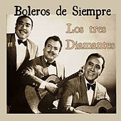 Thumbnail for the Los Tres Diamantes - Boleros de Siempre: Los Tres Diamantes link, provided by host site