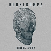 Thumbnail for the Goosebumpz - Bombs Away link, provided by host site