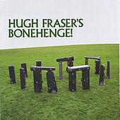 Thumbnail for the Hugh Fraser - Bonehenge! link, provided by host site