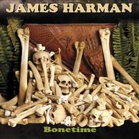 Thumbnail for the James Harman - Bonetime link, provided by host site