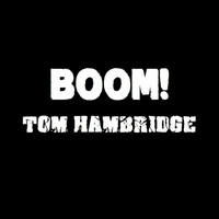 Thumbnail for the Tom Hambridge - Boom link, provided by host site