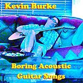 Thumbnail for the Kevin Burke - Boring Acoustic Guitar Songs link, provided by host site