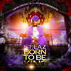 Thumbnail for the st.laz - Born to Be King (Viny Diesel & DJ Bumz Presents) link, provided by host site