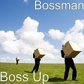 Thumbnail for the Bossman - Boss Up link, provided by host site