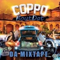 Thumbnail for the Coppo - Bout Dat da Mixtape link, provided by host site