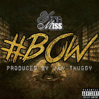 Thumbnail for the Yung Miss - #Bow link, provided by host site