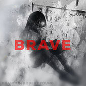 Thumbnail for the Brandon Robert Young - Brave link, provided by host site