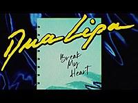 Thumbnail for the Dua Lipa - Break My Heart link, provided by host site