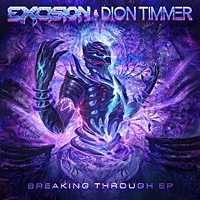 Thumbnail for the Excision - Breaking Through link, provided by host site