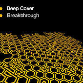 Thumbnail for the Deep Cover - Breakthrough link, provided by host site