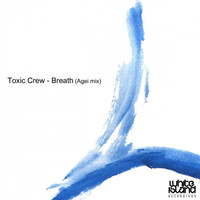 Thumbnail for the Toxic Crew - Breath link, provided by host site