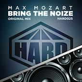 Thumbnail for the Max Mozart - Bring The Noize link, provided by host site