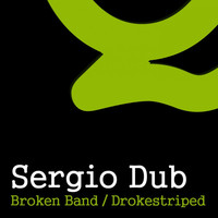 Thumbnail for the Sergio Dub - Broken Band / Drokestriped link, provided by host site