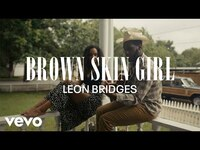 Thumbnail for the Leon Bridges - Brown Skin Girl (Coming Home Visual Playlist) link, provided by host site