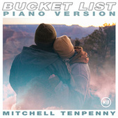Thumbnail for the Mitchell Tenpenny - Bucket List (Piano Version) link, provided by host site