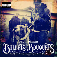 Thumbnail for the PSD Tha Drivah - Bullets and Bouquets link, provided by host site